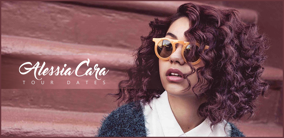 Alessia Cara Tour 2020 - 2021 | Tour Dates For All Alessia ...